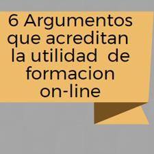 7 Argumentos que acreditan la utilidad de la formacion on-line