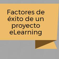 Factores de éxito de un proyecto eLearning