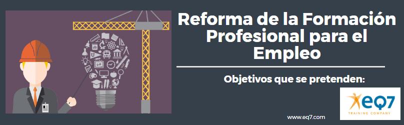 Reforma de la Formación Profesional para el Empleo