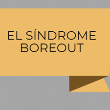 EL SÍNDROME BOREOUT